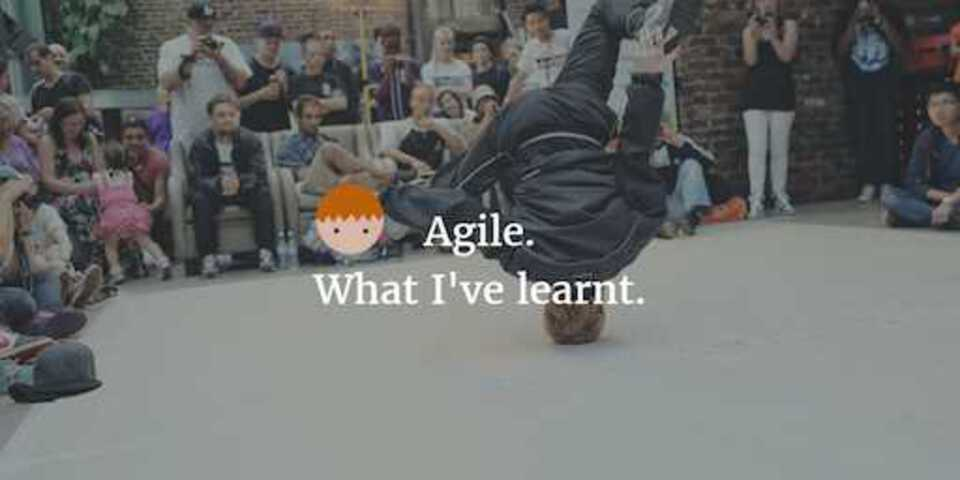 agile what I've learnt