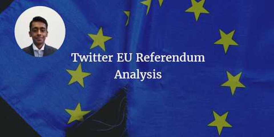 EU Twitter Referendum Analysis Vishal
